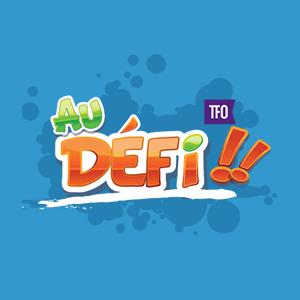 Au Défi, par TFO